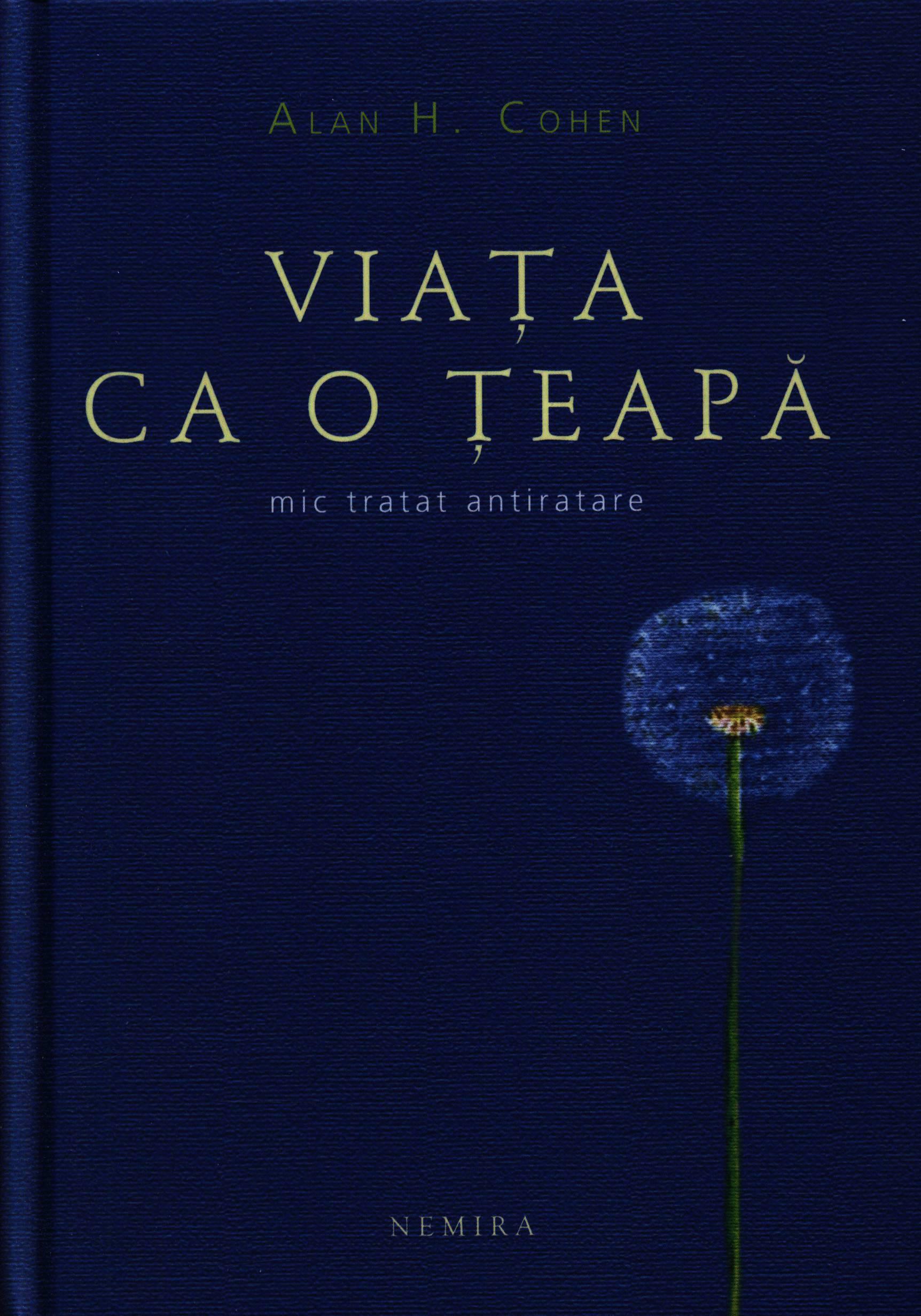 3561-viata-ca-o-teapa-mic-tratat-antiratare