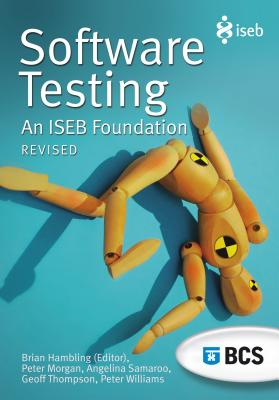 Software Testing: An Iseb Foundation (Paperback)