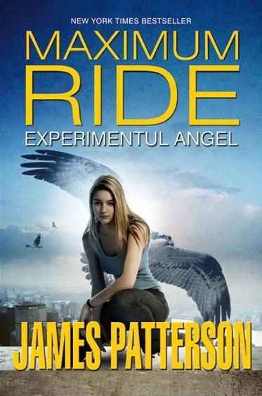 Experimentul Angel (Maximum Ride vol. 1)