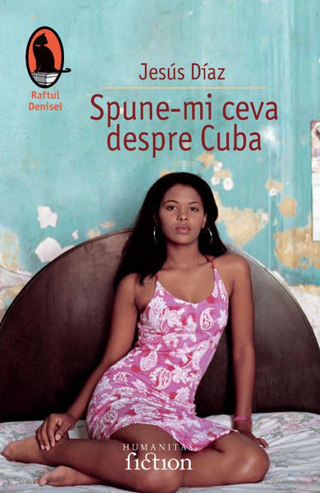 Spune-mi ceva despre Cuba