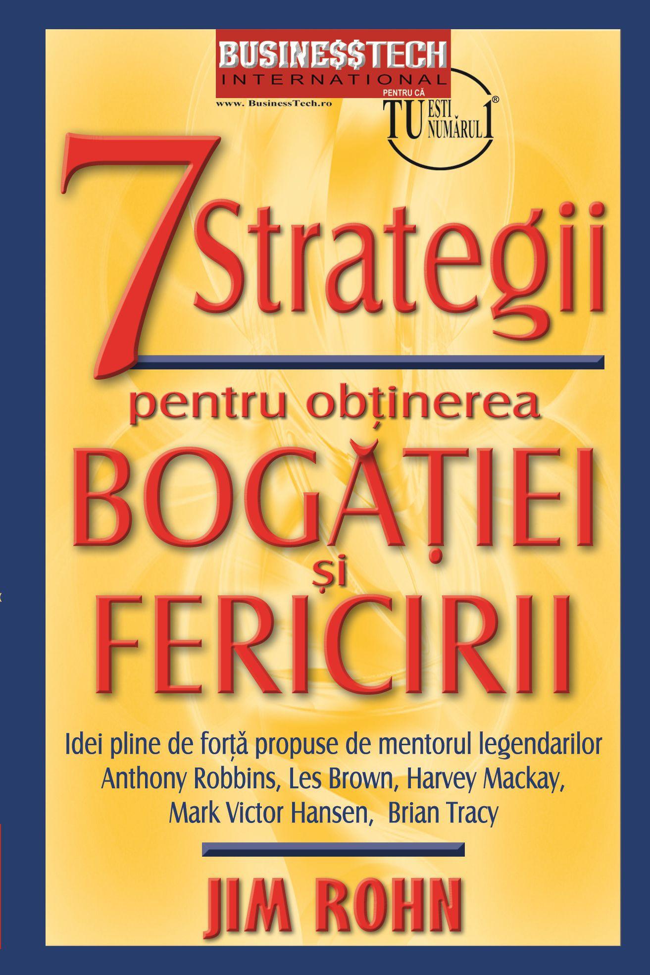 7 Strategii Pentru Obtinerea Bogatiei