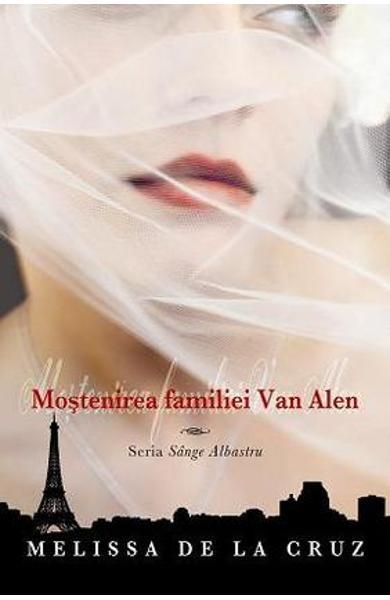 Mostenirea Familiei Van Alen