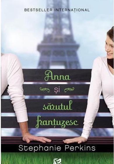 Anna si sarutul frantuzesc