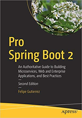 4767-pro-spring-boot-2-2nd-edition