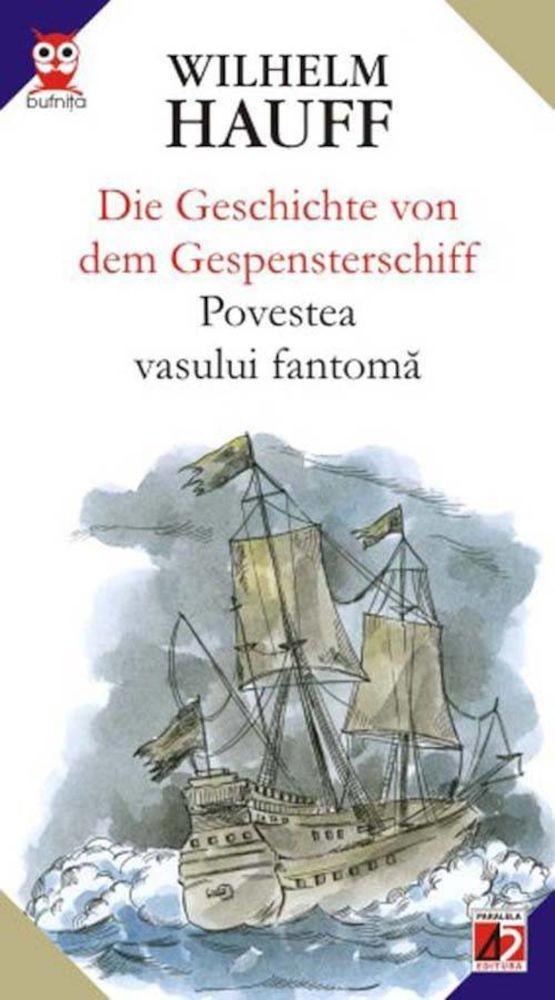 Povestea vasului fantoma